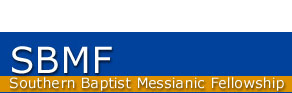 SBMF - Southern Baptist Messianic Fellowship